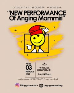 "Meet Up Blogger 2019: ""New Performance of Anging Mammiri"" Travel and Food Blogger by Evhy Kamaluddin"