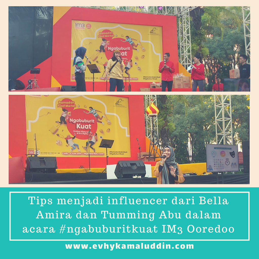 Tips menjadi Influencer dari Bella Amira dan Tumming Abu dalam acara #NgabuburitKuat IM3 Ooredoo Travel and Food Blogger by Evhy Kamaluddin