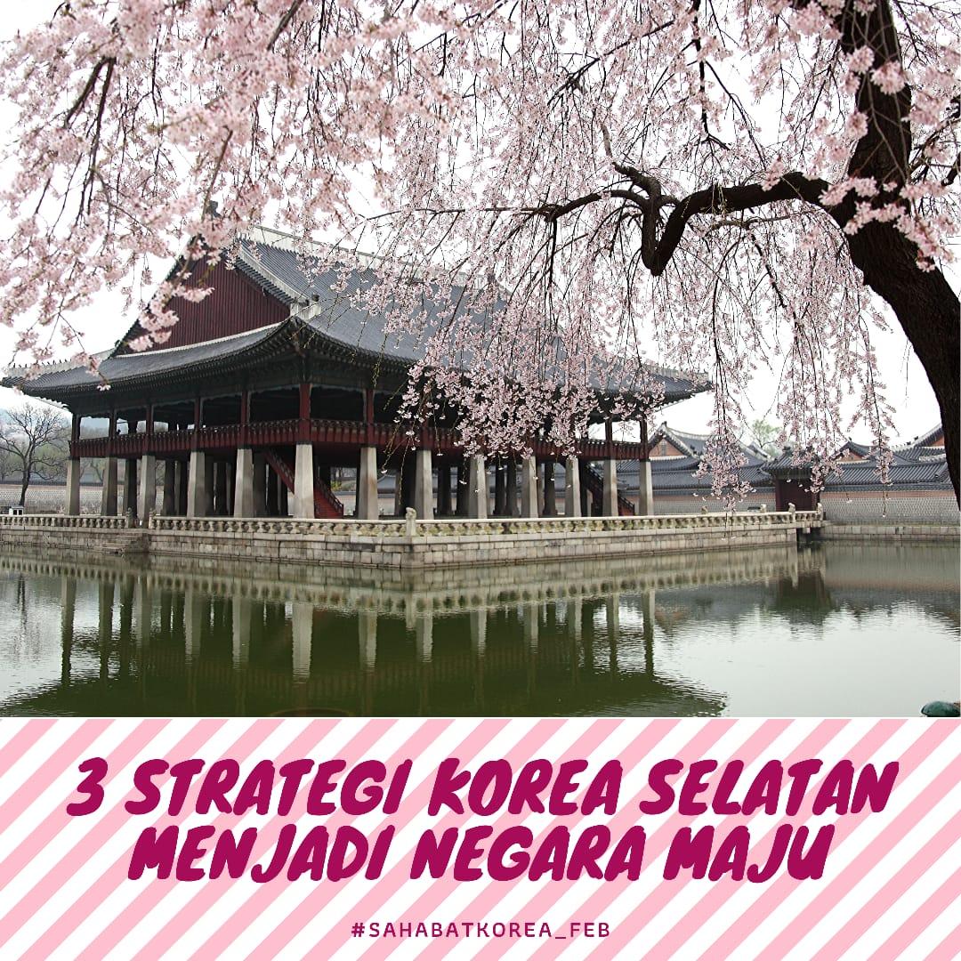 3 Strategi ini Membuat Korea Selatan Berkembang Pesat