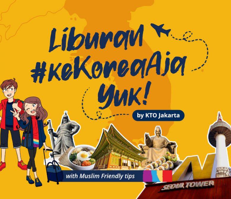 Liburan ke Korea Aja Ramah Muslim Korea
